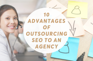 10 Advantages of Outsourcing SEO to an Agency